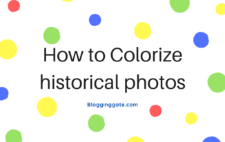 How to Colorize historical photos
