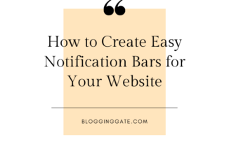 How to Create Easy Notification Bars for Your Website