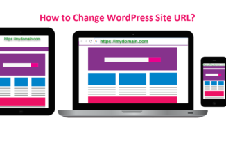 How to change your site URL and Home URL in WordPress