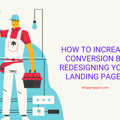 How To Increase Conversion By Redesigning Your Landing pages