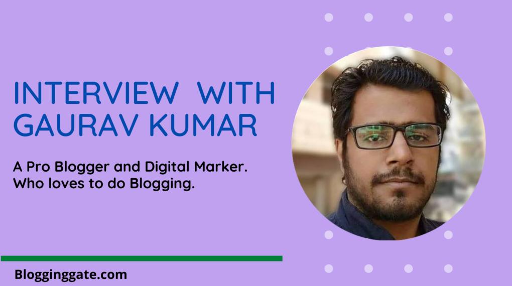 Interview With Gaurav Kumar